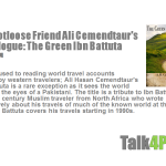 My Footloose Friend Ali Cemendtaur's Travelogue: The Green Ibn Battuta