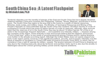 South China Sea : A Latent Flashpoint by Misbah Azam, Ph.D.