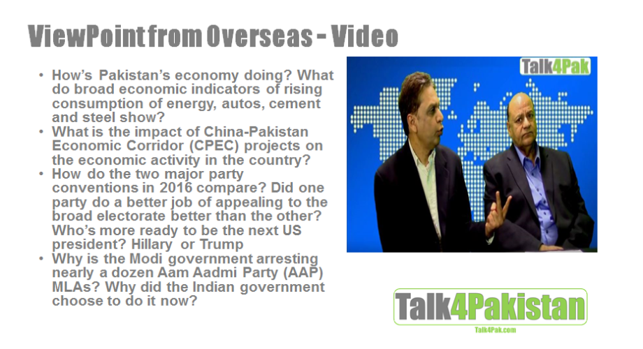 Pakistan's Rising Economy; US Democratic Party Convention; Modi's Crackdown on AAP
