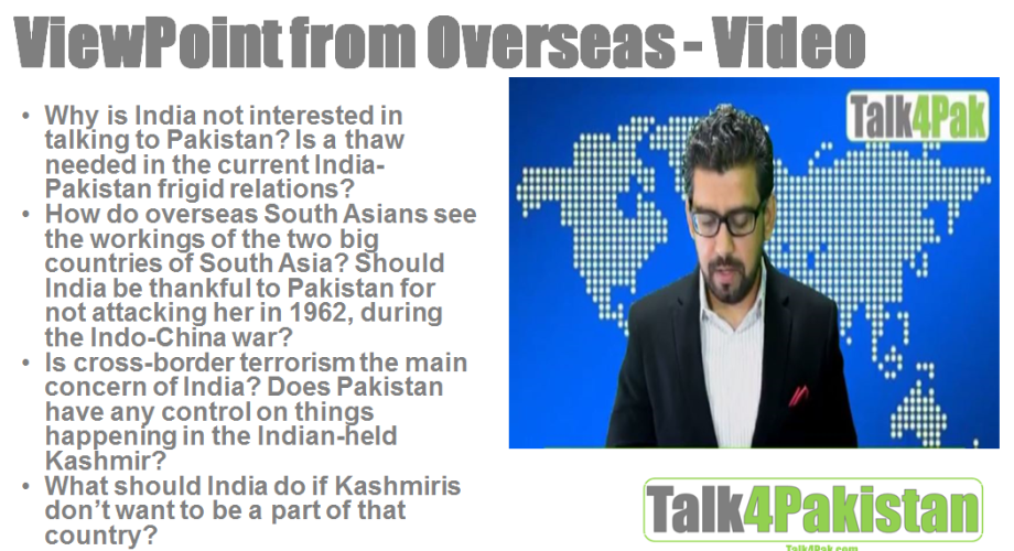 Why is India not interested in talking to Pakistan? Current India-Pakistan frigid relations