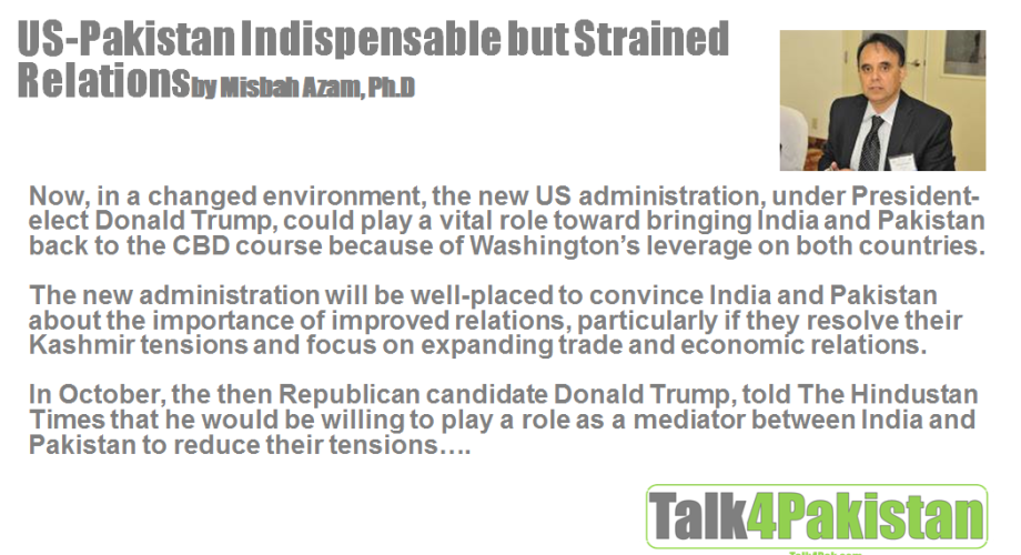 US-Pakistan Indispensable but Strained Relations By Misbah Azam, Ph.D.