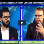Captain Safdar's hateful speech; American-Canadian family recovered from Taliban