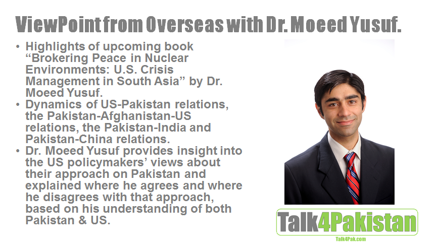 Dr. Moeed Yusuf: US Policy Approach towards South Asia
