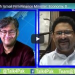 Dr. Miftah Ismail Frm Finance Minister: Economy, Dams and New Government's Handling