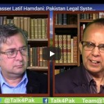 Part 2: Yasser Latif Hamdani:  Pakistan Legal System and its Flaws